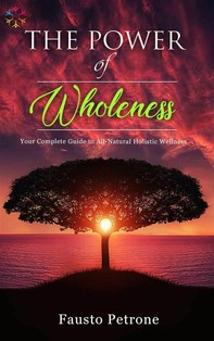 The Power of Wholeness - Librerie.coop