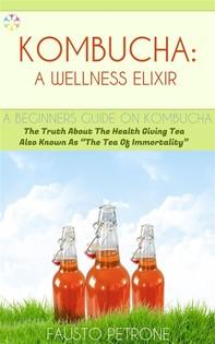 Kombucha: A Wellness Elixir - Librerie.coop