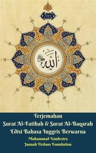 Terjemahan Surat Al-Fatihah & Surat Al-Baqarah Edisi Bahasa Inggris - Librerie.coop