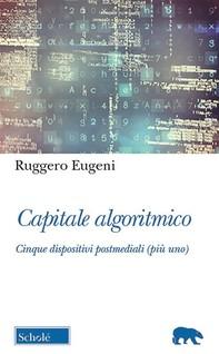 Capitale algoritmico - Librerie.coop