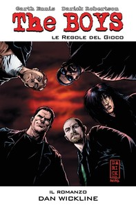 The Boys: Le regole del gioco - Il Romanzo - Librerie.coop
