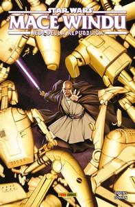 Star Wars: Mace Windu - Jedi della Repubblica - Librerie.coop