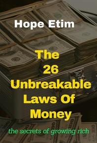 The 26 Unbreakable Laws of Money - Librerie.coop