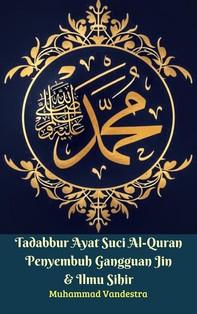 Tadabbur Ayat Suci Al-Quran Penyembuh Gangguan Jin & Ilmu Sihir - Librerie.coop