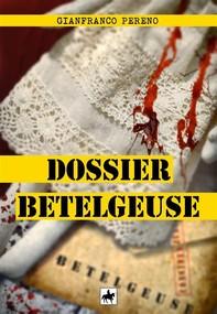 Dossier Betelgeuse - Librerie.coop