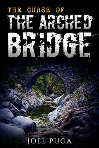 The Curse of the Arched Bridge - Librerie.coop