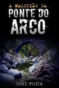 A Maldição da Ponte do Arco - Librerie.coop