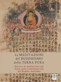 Le Meditazioni del Buddhismo della Terra Pura - Librerie.coop