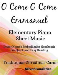 O Come O Come Emmanuel Elementary Piano Sheet Music - Librerie.coop
