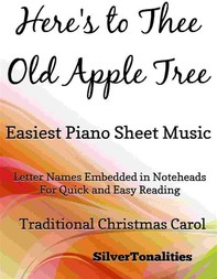 Here's to Thee Old Apple Tree Easy Piano Sheet Music - Librerie.coop