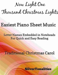 Now Light One Thousand Christmas Lights Easy Piano Sheet Music - Librerie.coop