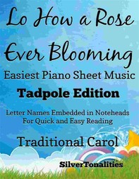 Lo How a Rose Ever Blooming Easiest Piano Sheet Music Tadpole Edition - Librerie.coop