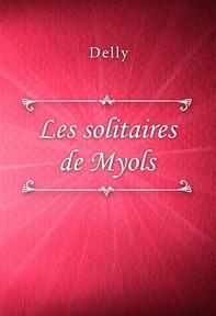 Les solitaires de Myols - Librerie.coop