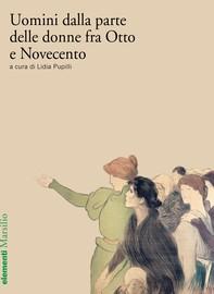 Uomini dalla parte delle donne fra Otto e Novecento - Librerie.coop