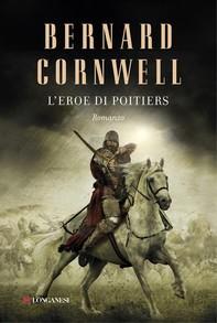 L'eroe di Poitiers - Librerie.coop
