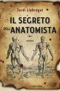 Il segreto dell'anatomista - Librerie.coop