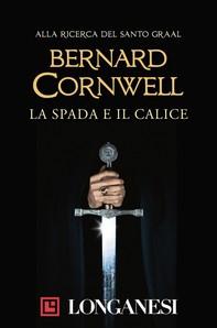La spada e il calice - Librerie.coop