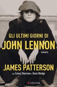 Gli ultimi giorni di John Lennon - Librerie.coop
