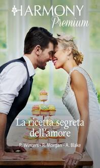 La ricetta segreta dell'amore - Librerie.coop