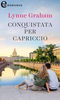 Conquistata per capriccio (eLit) - Librerie.coop