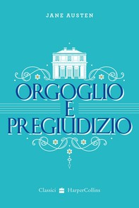 Orgoglio e Pregiudizio - Librerie.coop