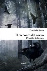 Il racconto del corvo - Librerie.coop