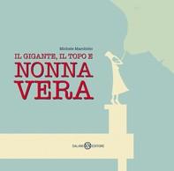 Il gigante, il topo e Nonna Vera - Librerie.coop
