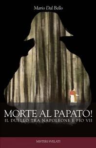 Morte al papato - Librerie.coop