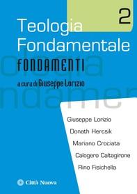 Teologia fondamentale 2 - Librerie.coop