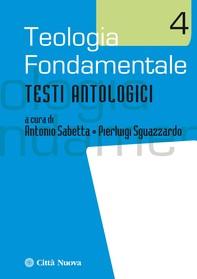 Teologia fondamentale 4 - Librerie.coop