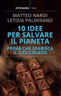 10 idee per salvare il pianeta - Librerie.coop
