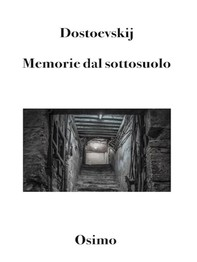Memorie dal sottosuolo - Librerie.coop