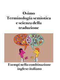 Terminologia semiotica e scienza della traduzione - Librerie.coop