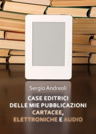 Case editrici delle mie pubblicazioni cartacee, elettroniche e audio - Librerie.coop