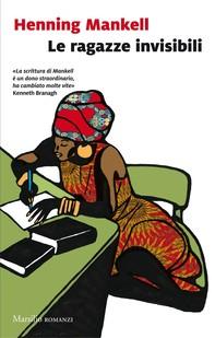Le ragazze invisibili - Librerie.coop
