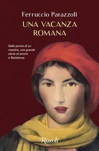 Una vacanza romana - Librerie.coop