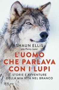 L'uomo che parlava con i lupi - Librerie.coop