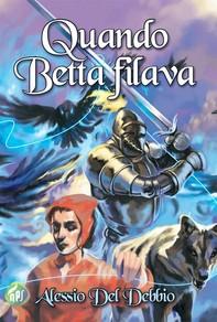 Quando Betta filava - Librerie.coop