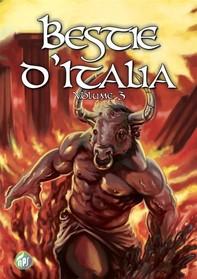 Bestie d'Italia - volume 3 - Librerie.coop