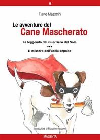 Le avventure del Cane Mascherato (volume 9) - Librerie.coop