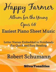 The Happy Farmer Album for the Young Opus 68 Easiest Piano Sheet Music - Librerie.coop