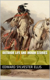 Outdoor Life and Indian Stories - Librerie.coop