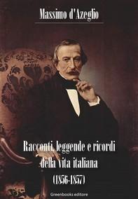 Racconti, leggende e ricordi della vita italiana (1856-1857) - Librerie.coop