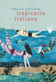 Tropicario italiano - Librerie.coop
