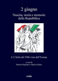 2 giugno. Nascita, storia e memorie della Repubblica vol. 4 - Librerie.coop