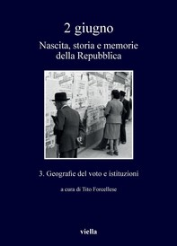 2 giugno. Nascita, storia e memorie della Repubblica vol. 3 - Librerie.coop