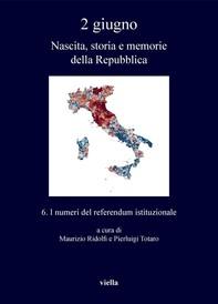 2 giugno. Nascita, storia e memorie della Repubblica vol. 6 - Librerie.coop