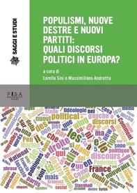Populismi, nuove destre e nuovi partiti: quali discorsi politici in europa? - Librerie.coop
