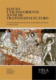 Egitto e Vicino Oriente Antichi: tra passato e futuro - Librerie.coop