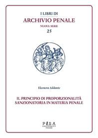 Il principio di proporzionalità sanzionatoria in materia penale - Librerie.coop